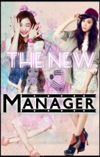 The New Manager(EXO Fanfic) by FlameDeath