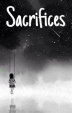 Sacrifices by cindemetria