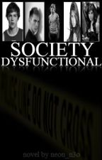 Society Dysfunctional by Neon_N3o
