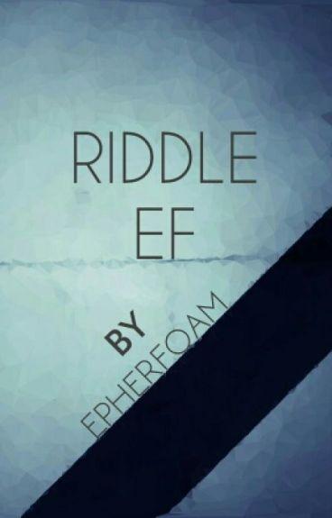 Riddle EF