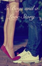 5 Boys and a Love Story(One Direction Fanfic) by __britt_nicole__