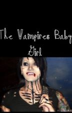 The Vampires Baby Girl (Ashley Purdy&BVB) by bandskilledus