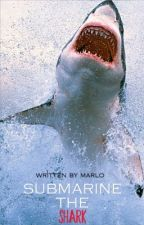 Submarine:The Shark {Harry Styles Fan fiction} by thethree_authors