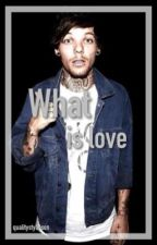 What Is Love [l.s.] by qualitystylinson