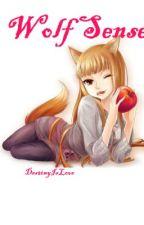 Wolf Sense by DestinyIsLove