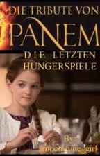 Die Tribute von Panem- Die letzten Hungerspiele by moonshine_girl