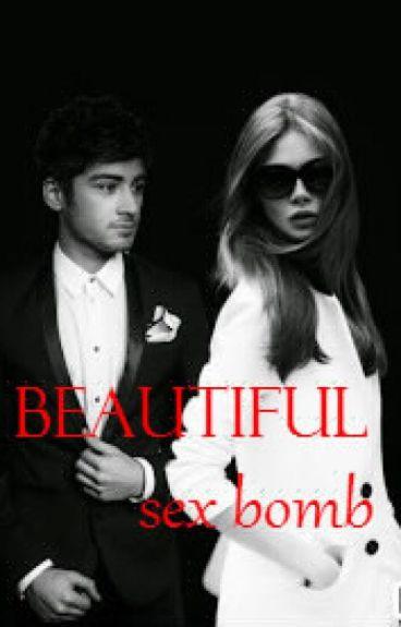 Beautiful sex bomb (Zayn Malik)