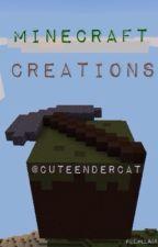 Minecraft Creations by CuteEnderCat