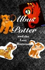Albus Potter and the last Horcrux. by Muna_Lovegood
