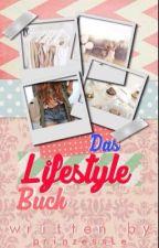 Das Lifestyle Buch by prinzessLe