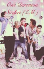One Direction Sözleri (ZM) by 1994bella