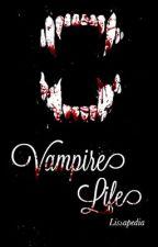 Vampire Life by Lissapedia