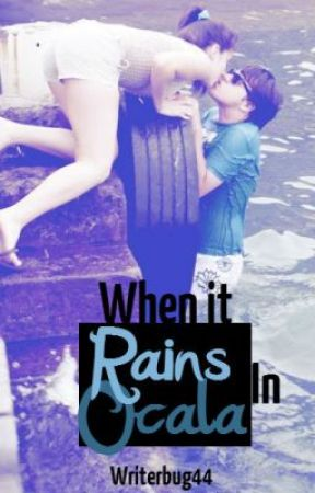 When It Rains In Ocala by writerbug44