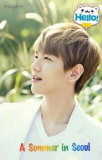 A Summer in Seoul [EXO-Baekhyun Fanfiction] by exo_baekpie