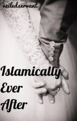 Islamically Ever After by veiledservant