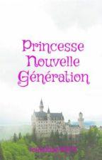 Princesse Nouvelle Génération by XoXoLovely01