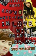 Breaking News: Exo's #01 Anti-Fan Fell In Love With Chanyeol of Exo (NEXT IN LIN by MacRadioRebel_Kpop10