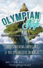 Olympian High : School Of Gods and Goddesses by WordsOfAngel
