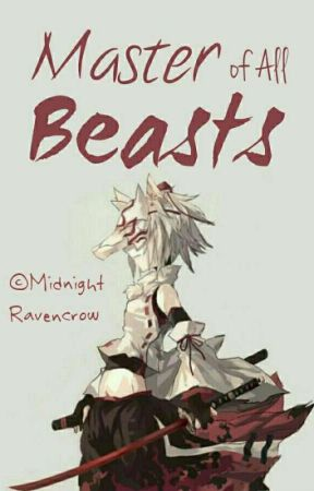 Master of All Beasts by Midnight-Ravencrow