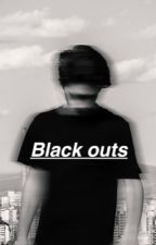 Black Out by 1beau1blow