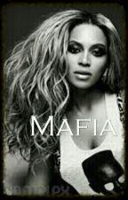 Mafia by AlwaysYonce486