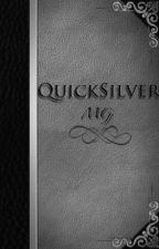 QuickSilver (NaNoWriMo2015) by mermika
