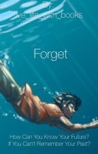 Forget [PJ/HOO Fanfic] by live_life_with_books