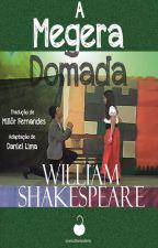 A Megera Domada (Shakespeare) by OEscritorTerraqueo