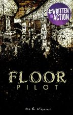 FLOOR : pilot by Atikribo