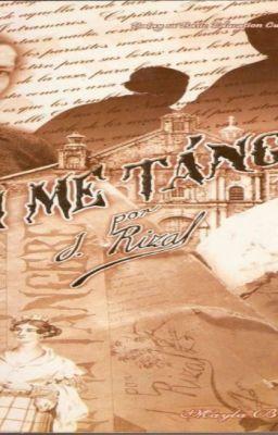 reflection about noli me tangere kabanata 18 Noli me tangere(kabanata 3:ang hapunan) noli me tangere (kabanata 3:ang hapunan) ni drjose p rizal may mga pakunwaring pagpapaupo sa kabisera na ginawa sina padre damaso at padre sibyla kahit pareho naman silang nagnanais umupo dito.