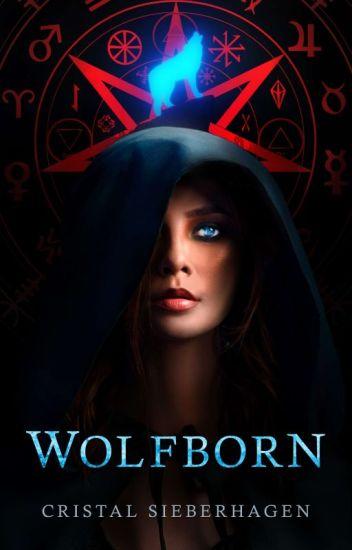 Wolfborn (A winner: Iron Lace Awards) Third edit.