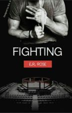 FIGHTING © by ernovels