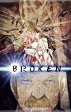 Broken {SEQUEL TO TFIOH} NaLu by _SkyDragon_