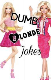 Dumb Blonde Jokes by kathisakat