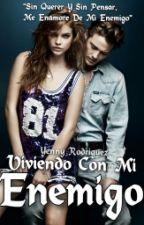 Viviendo Con Mi Enemigo by demonsonmind123