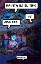 Rayita es el tipo vs Vida real by serendipia-