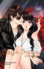[รีปริ้นปกการ์ตูน]CAGE EROTIC: กรงร้อน ซ่อนรัก by Morningmoonz
