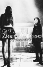 Dear Allison.  ~ Allydia by poseysroden