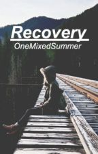 Recovery by OneMixedSummer