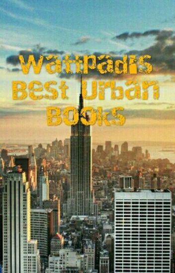 Wattpad's Best Urban Books