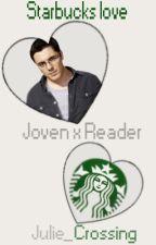 Starbucks love (TheJovenshire x Reader) by Jona_Crossing