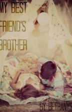 My Best Friend's Brother by bethanys
