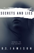 Secrets and Lies (Complete) by Monrosey