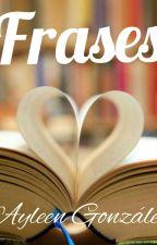 *Frases de Libros o películas* by _McCain_neny_