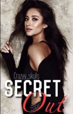 Secret Out(currently editing) by Crazyy_skulls