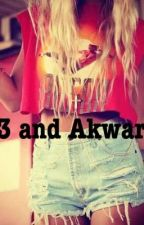 13 and akward by totally143