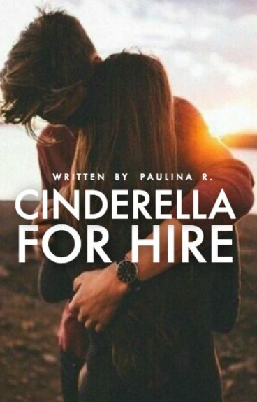 Cinderella For Hire (previously titled Boundaries) by blissom