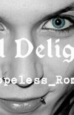 Evil Delights by AHopeless_Romantic