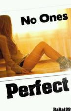 No ones perfect (poems) by karamay99