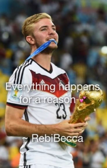 Everything happens for a reason ~ Christoph Kramer